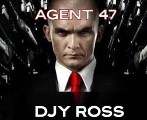 Djy Ross Agent 47 Mp3 Download