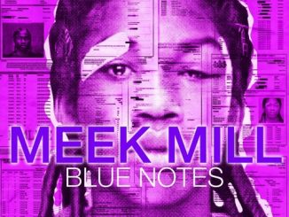 Meek Mill Blue Notes Mp3 Download